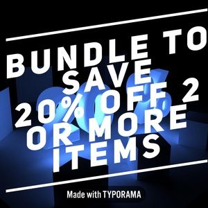 Bundle To Save  20% off 2 or more items